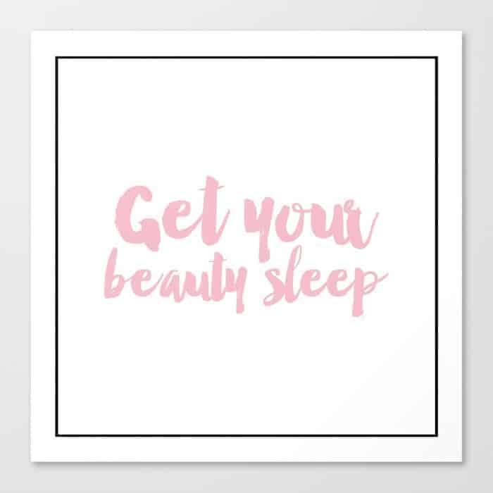 Get Your Beauty Sleep